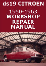 Citroen DS19 1960-63 Workshop Manual