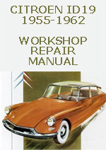 Citroen ID19, 1955-1962 Workshop Repair Manual